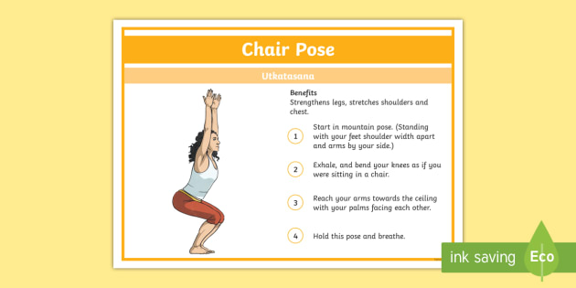 Yoga Chair Pose Step-by-Step Instructions - Yoga, health, stress, calm, peace, KS1, KS2, well being, anxiety, work life balance, WLB