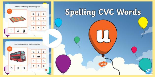 CVC Words U Spelling PowerPoint - cvc, words, u, spelling, powerpoint