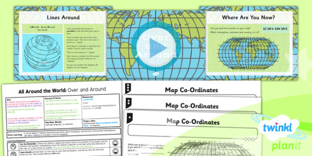 Geography: All Around the World: Over and Around Year 4 Lesson Pack 2