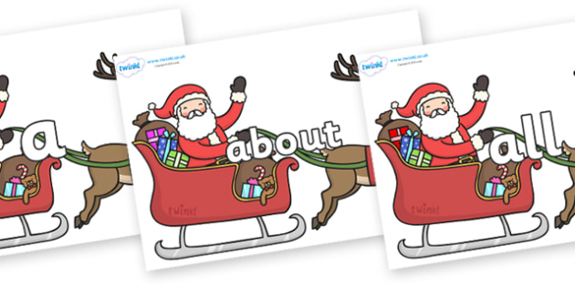 100 High Frequency Words on Santa on Sleigh - High frequency words, hfw, DfES Letters and Sounds, Letters and Sounds, display words