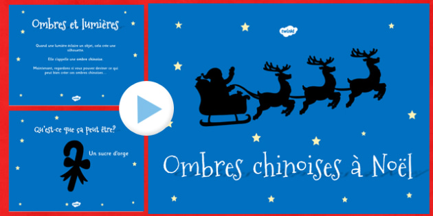 Ombres chinoises à Noël PowerPoint - french, christmas, themed, shadow, powerpoint