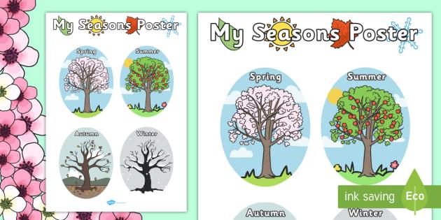 My Seasons Poster - Seasons, season, autumn, winter, spring, summer, fall, seasons activity, seasons display, four seasons, foundation stage, topic