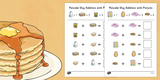 Pancake Day Themed Addition with Pictures Worksheet / Activity Sheet Pack - themed, addition, pictures, activity, sheets, pancake day, worksheet
