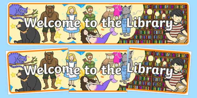 Welcome to the Library Display Banner- library, display banner, library banner, banner for display, welcome to the library, display header, header, display
