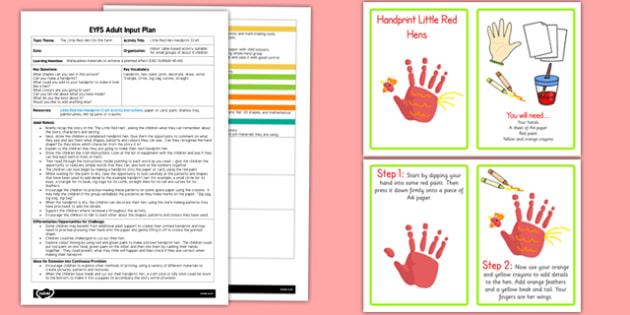 Little Red Hen Handprint EYFS Adult Input Plan and Craft Pack - little red hen, handprint, eyfs, pack