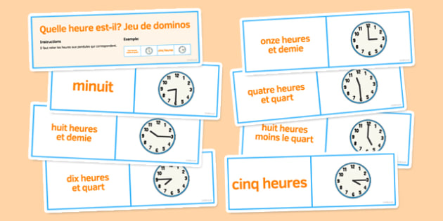 Telling the Time Dominoes French - numbers, hours, minutes, half, quarter, past game, speaking, oral, group work
