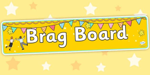 Brag Board Display Banner - brag board, display board, banner