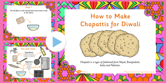 Chapatti Diwali Recipe PowerPoint - cooking, cook, recipe, diwali