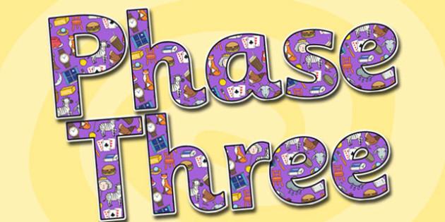 Phase Three Display Lettering-phase three, display lettering, themed display lettering, phase three display, lettering for display, phase 3