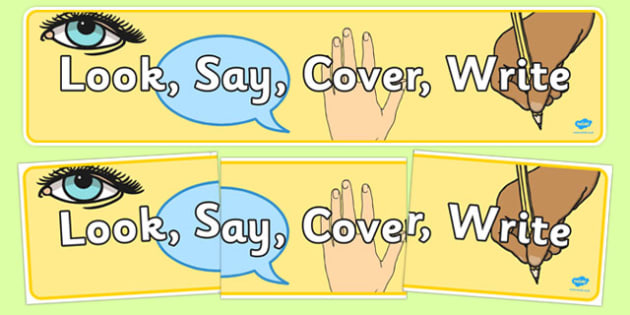 Look Say Cover Write Display Banner - look, say, cover, write, display, posters, banner, sign, literacy, KS2
