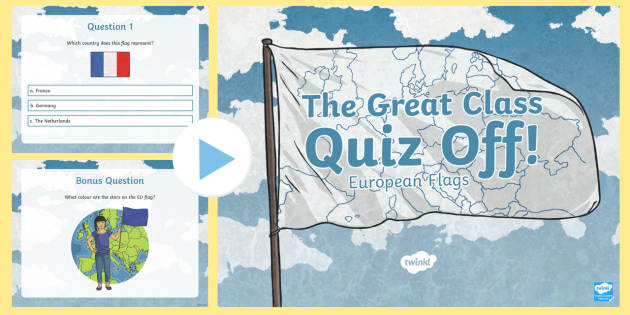 The great class quiz off european flags powerpoint game the great class quiz off european flags powerpoint game general knowledge class quiz gumiabroncs Choice Image