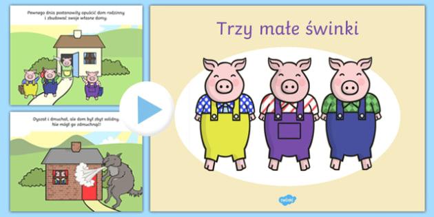 Prezentacja PowerPoint Trzy małe świnki po polsku