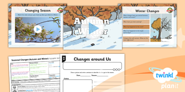 Science: Seasonal Changes (Autumn and Winter): Autumn to Winter Year 1 Lesson Pack 4