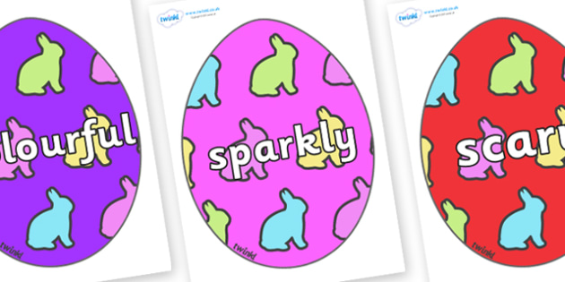 Wow Words on Easter Eggs (Rabbit) - Wow words, adjectives, VCOP, describing, Wow, display, poster, wow display, tasty, scary, ugly, beautiful, colourful sharp, bouncy