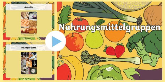 Nahrungsmittelgruppen PowerPoint - Gesunde Ernährung, gesund