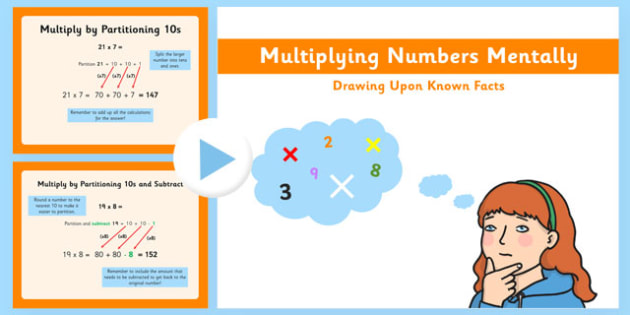 Multiply Numbers Mentally Drawing Upon Known Facts Presentation - numbers, facts, presentation