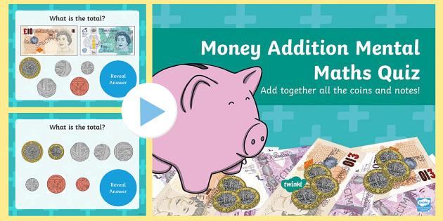Money Addition Mental Maths PowerPoint - money, money addition