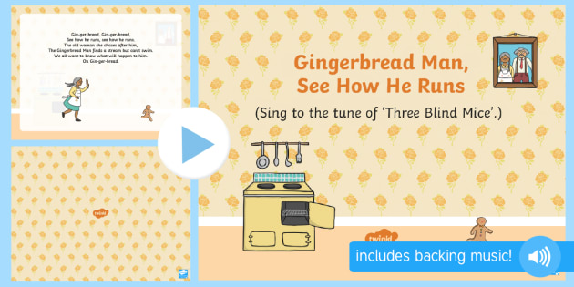 Gingerbread Man, See How He Runs Song PowerPoint - The Gingerbread Man, Traditional Tales, PowrPoint, singing, song time, ginger, songs