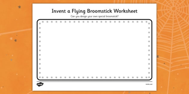 Room on the broom writing frames and worksheets page 1 invent a flying broomstick activity sheet fandeluxe PDF