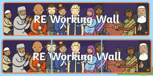RE Working Wall Display Banner - display, classroom, interactive, religious education, Ks1, Ks2, EYFS