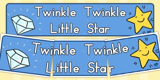 Twinkle Twinkle Little Star Display Banner - Twinkle, Little
