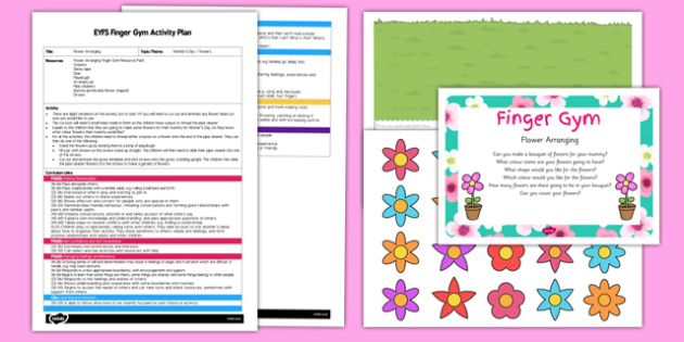 EYFS Flower Arranging Finger Gym Plan and Resource Pack - Mother's Day, Flowers