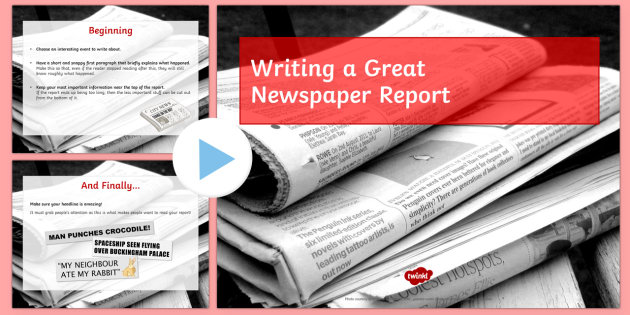 how to start a newspaper report