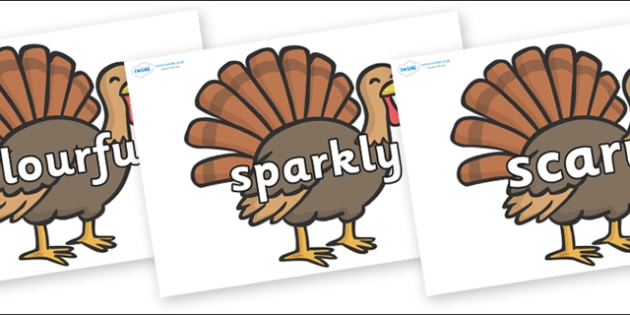 Wow Words on Turkeys - Wow words, adjectives, VCOP, describing, Wow, display, poster, wow display, tasty, scary, ugly, beautiful, colourful sharp, bouncy