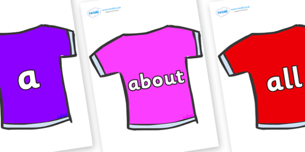 100 High Frequency Words on T-Shirts - High frequency words, hfw, DfES Letters and Sounds, Letters and Sounds, display words