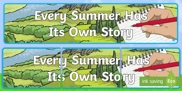 Every Summer Has Itu0027s Own Story Display Banner   ROI Summer Resources,  Creative Writing,