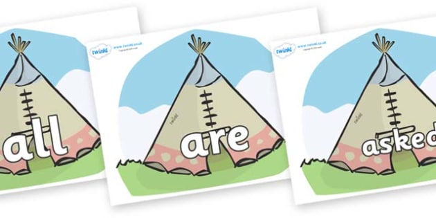 Tricky Words on Tipis - Tricky words, DfES Letters and Sounds, Letters and sounds, display, words