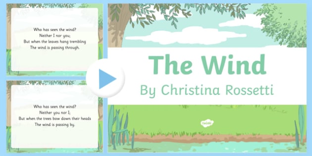 The Wind by Christina Rossetti Poem PowerPoint