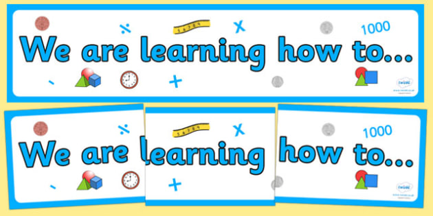 Maths Themed We are learning how to Display Banner Pack