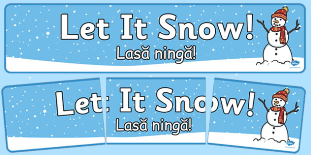 Let it Snow Display Banner Romanian Translation - romanian, let it snow, snow, winter, cold, display banner, display, banner
