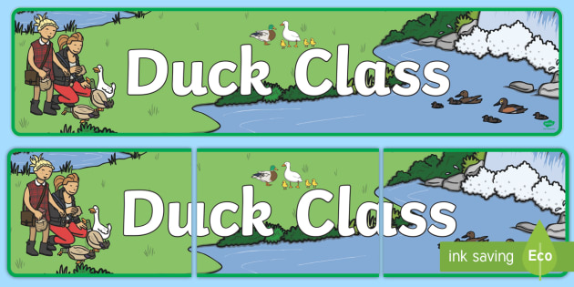Duck Themed Classroom Display Banner - Themed banner, banner, display banner, Classroom labels, Area labels, Poster, Display, Areas