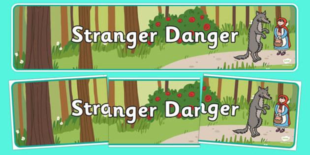 Stranger Danger Display Banner - stranger danger, display banner, display, banner
