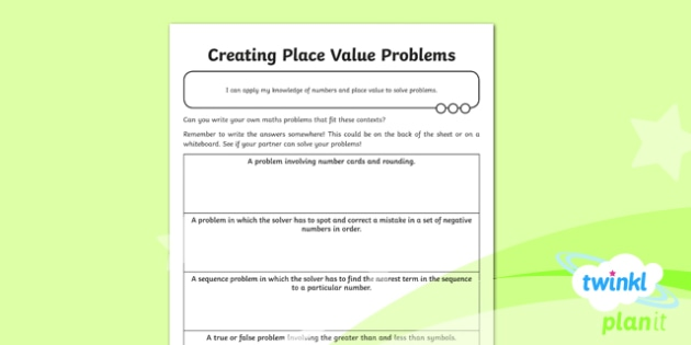 Creating Problems Activity Sheet - Number, Place Value, problem, reasoning, place value worksheet, y6 worksheet
