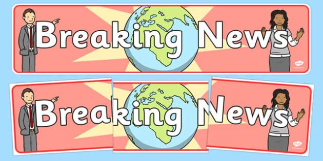 Breaking News Display Banner - breaking news, display, banner, sign, poster, news, newsroom, news presenter, reporter, camera, headlines, story, press, camera operator, bulletin