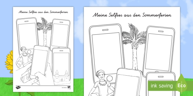 meine selfies aus den sommerferien arbeitsblatt selfies sommerferien. Black Bedroom Furniture Sets. Home Design Ideas