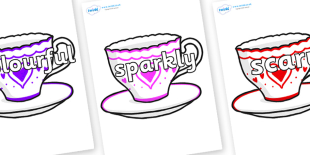 Wow Words on Cups and Saucers - Wow words, adjectives, VCOP, describing, Wow, display, poster, wow display, tasty, scary, ugly, beautiful, colourful sharp, bouncy
