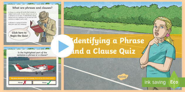 identifying phrases and clauses spag grammar powerpoint quiz
