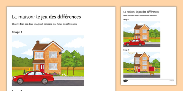 House Spot the Differences Activity Sheet French - home, observe, picture, describe, description, preposition, speaking, oral, pair work