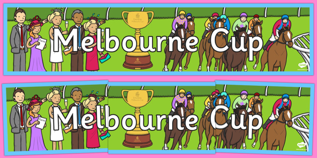 Melbourne Cup Display Banner - australia, melbourne cup, horse racing
