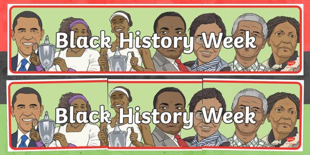 Black History Week Display Banner - black, history, week, display