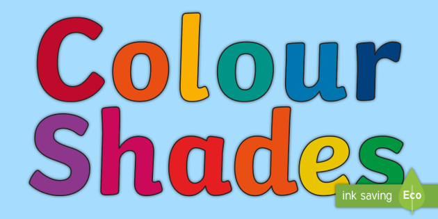 Colour Shades Display Lettering - colour shades, colour, display, lettering