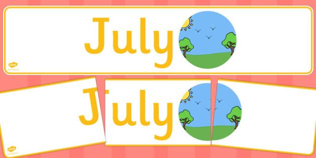 July Display Banner - july, display banner, display, banner, months, year