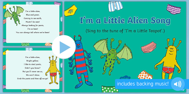 im a little alien song powerpoint to support teaching on