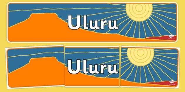 Uluru Display Banner - australia, uluru, display banner, display, banner, landmark