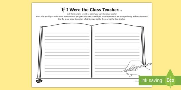 Year 4 If I Were The Class Teacher Worksheet / Worksheet - first ...