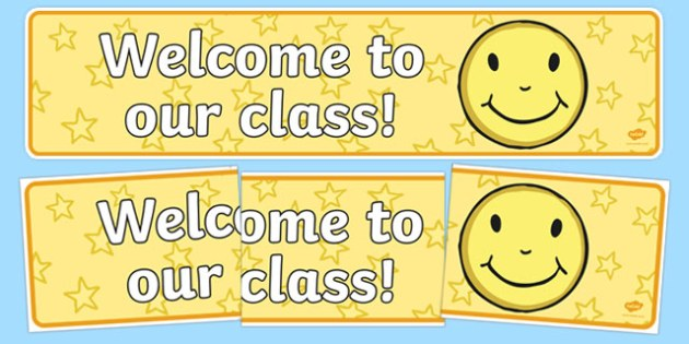 Welcome to Our Class Smiley Face Themed Classroom Banner - welcome, class, smiley face, classroom, banner, display